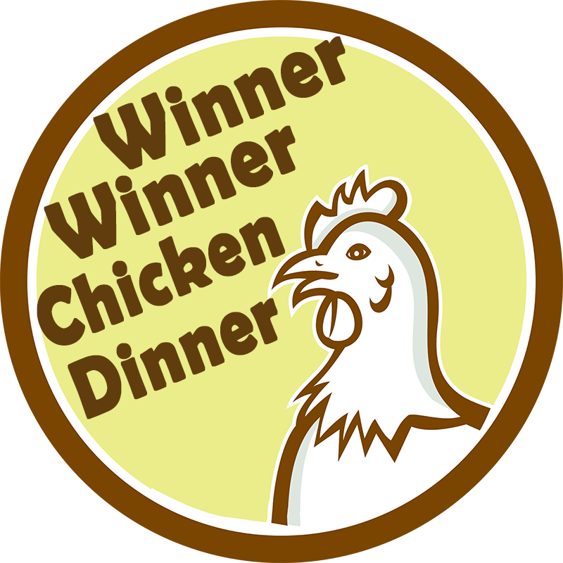 Image result for winner winner chicken dinner