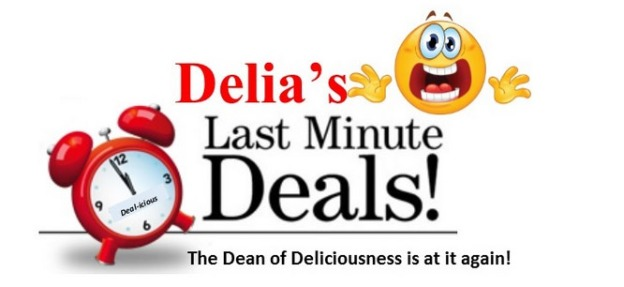 Delia's Last Minute Deal