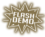 FLASH DEMOS™