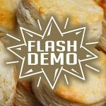 Flash Demo: Biscuits